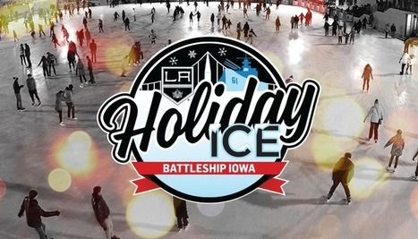 Outdoor Ice Skating in San Pedro | Battleship Iowa | Share Some Love Today | Scoop.it