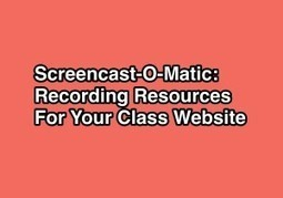 Screencast-O-Matic: Recording Resources For Your Class Website | MyWeb4Ed | MyWeb4Ed | Scoop.it