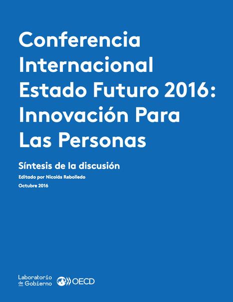 [PDF] Conferencia Internacional Estado Futuro 2016: Innovación para las personas | Edumorfosis.it | Scoop.it