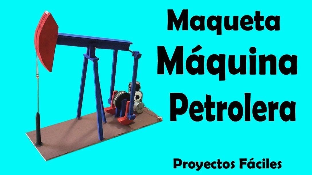 C 243 Mo Hacer Una M 225 Quina Petrolera