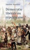 Yasutake Miyashiro : Démocratie libérale ou républicaine ? | Philosophie-Toulouse | Scoop.it