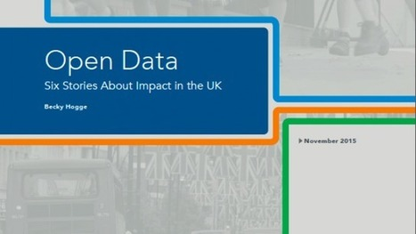 Open Data: Six Stories About Impact in the UK | OpenGov | Scoop.it