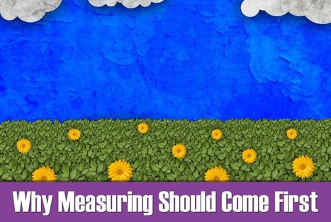 Why Measuring Should Come First | Social Media for Charities | Scoop.it