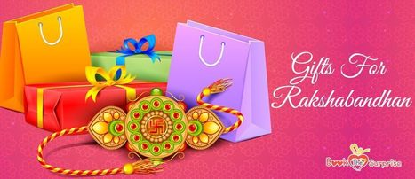 Gifts For Raksha Bandhan 2018 Have A Jubilant Celebration With Your Sibling