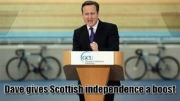 David Cameron Dramatically Boosts The Campaign For Scottish Independence | News From Stirring Trouble Internationally | Scoop.it
