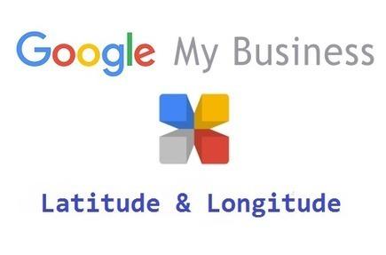 Google My Business permet d'utiliser la latitude et la longitude à la place de l'adresse physique - Arobasenet.com | Web, E-tourisme & Co | Scoop.it