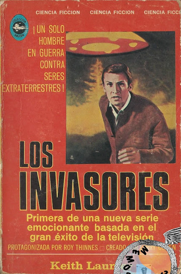 Memórias da Ficção Científica: Los Invasores (The Invaders, 1967) - Keith Laumer (Editorial Diana, Collecion Halcon, nº 95, México, 1968) | Paraliteraturas + Pessoa, Borges e Lovecraft | Scoop.it