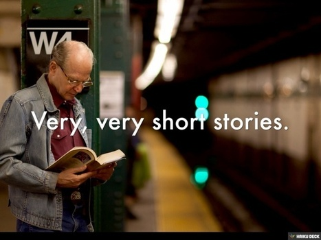 Yes, You Can Write Very, Very Short Biz Stories | Using Brain Power in Business | Scoop.it