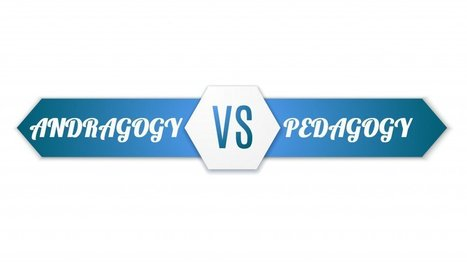 Pedagogy Vs Andragogy In eLearning: Can You Tell The Difference? - eLearning Industry | Aprendizagem de Adultos | Scoop.it