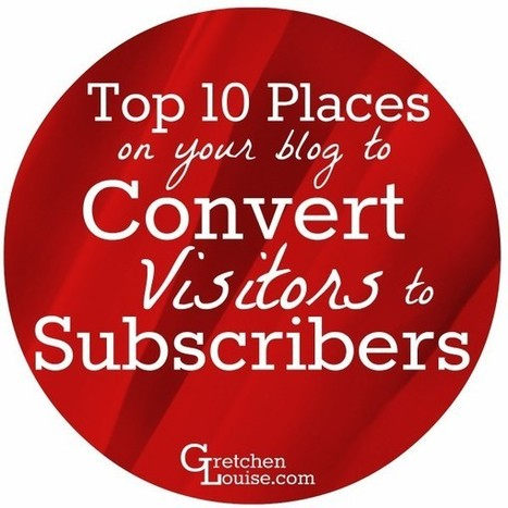 How to Convert Blog Visitors to Active Subscribers | Blog Startup | Scoop.it