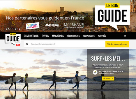 Le Bon Guide : l'ambitieux portail pour mieux vendre la destination France | Destination marketing | Scoop.it