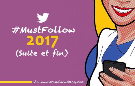 Suite et fin : 300 twittos du marketing et de la communication à suivre en 2017 | SocialMedia & Social Networking | Scoop.it