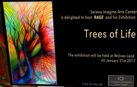 Trees of Life by Rage Darkstone at Serena Imagine Arts Ctr | Durff | Scoop.it