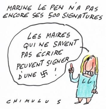 Marine Le Pen n'a pas encore ses 500 signatures   Baie d'humour   Scoop.it