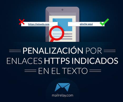 Penalización por enlaces https indicados en el texto | AgenciaTAV - Asistencia Virtual | Scoop.it