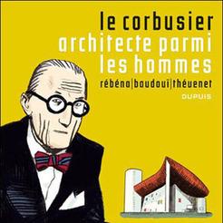 Une BD sur l'oeuvre de Le Corbusier | La Machine à Habiter | Cité Frugès | Scoop.it