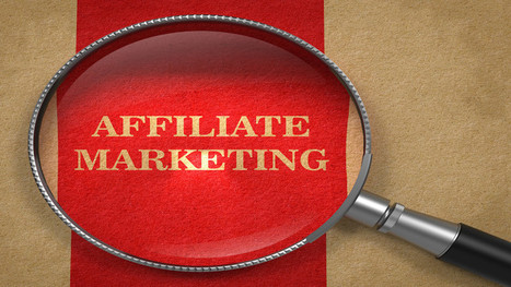 What's Old Is New Again: Why Affiliate Marketing Is Growing | It's Your Business | Scoop.it