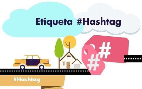 Guía completa del Hashtag, todo lo que necesitas conocer | SocialMedia | Scoop.it