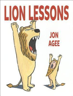 Read Lion Lessons By Jon Agee Book Online Pdf