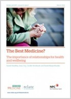 The Best Medicine? The importance of relationships for health and wellbeing | Relate | Healthy Marriage Links and Clips | Scoop.it