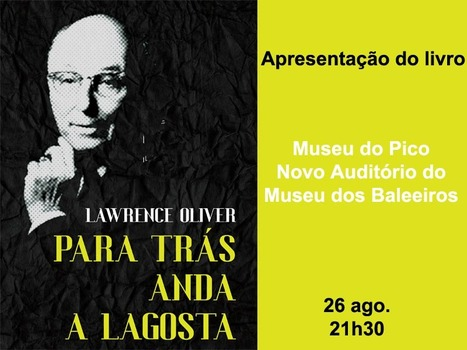 Professor Frank Fagundes launches his new book , a translation of Lawrence Oliver's _Para Trás Anda a Lagosta_ | The UMass Amherst Spanish & Portuguese Program Newsletter | Scoop.it