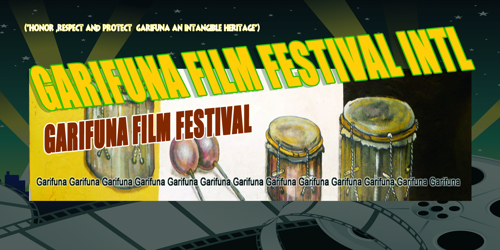 2ND ANNUAL GARIFUNA iNTERNATIONAL  FILM FESTIVAL