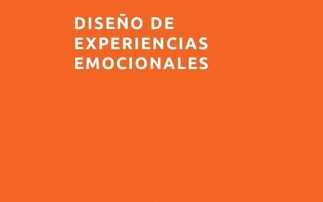 Diseño de Experiencias Emocionales   Emotional Design   Scoop.it