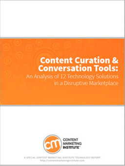 Content Curation's Business Benefits, and 12 Tech Solutions to Consider | CW - Usefull Web stuff | Scoop.it