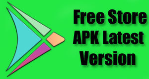 Free Store APK Free Download v3 0 4 Latest For