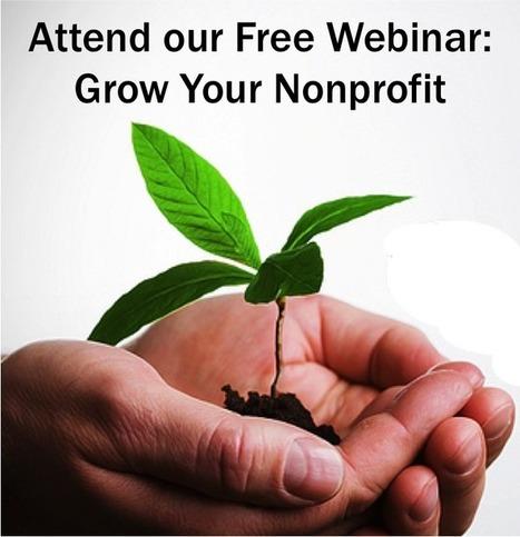 Growing Your Nonprofit Webinar Series | Nonprofit Communications | Scoop.it