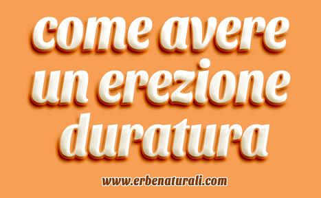 ☑️ Rimedi naturali per un'erezione duratura – Opiniones