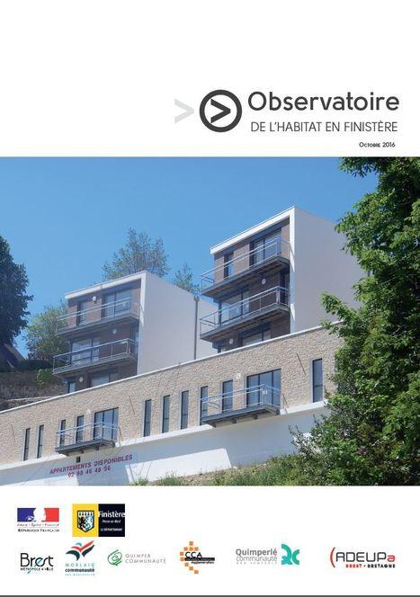 Observatoire de l'habitat en Finistère (octobre 2016) | ADEUPa | Actualités et Publications de l'ADEUPa, de ses partenaires  et du réseau des agences d'urbanisme | Scoop.it