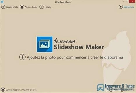 Icecream Slideshow Maker : un logiciel gratuit et en français pour créer facilement des diaporamas vidéo   Outils et astuces du web   Scoop.it