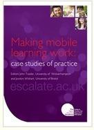 Making mobile learning work: case studies of practice   Educación flexible y abierta   Scoop.it