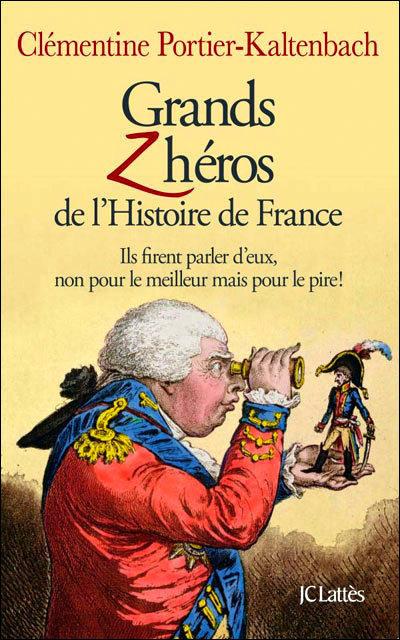 Grands z'héros de l'histoire de France | Merveilles - Marvels | Scoop.it