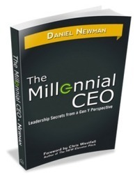 Three Business Communication Tips from Millennial CEO Dan Newman | Seymour Results | SocialMoMojo Web | Scoop.it