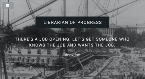 Librarian of Progress – it's time | librarian.net | Libraries & Archives 101 | Scoop.it