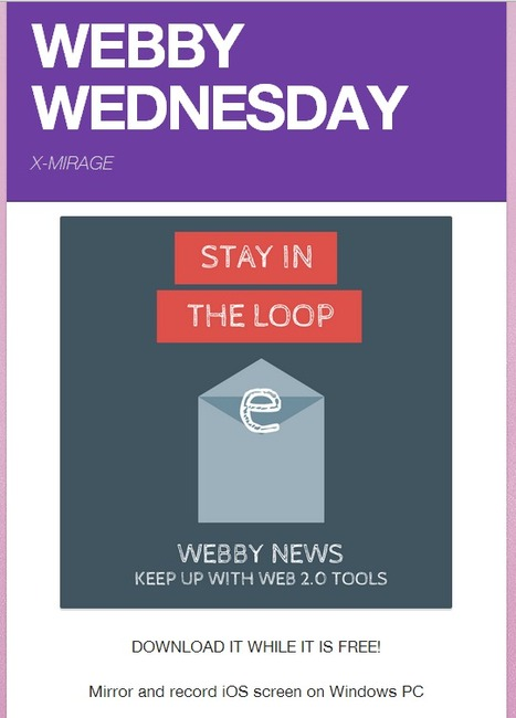 Librarians on the Fly: Webby Wednesday X-Mirage | Educational technology | Scoop.it
