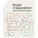 Un guide des bonnes pratiques pour réussir un projet d'exposition - Etat et collectivités - LeMoniteur.fr | Base de données de données | Scoop.it
