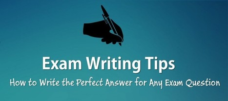 Exam Writing Tips: How to Write the Perfect Exam Answer | E-learning | Scoop.it