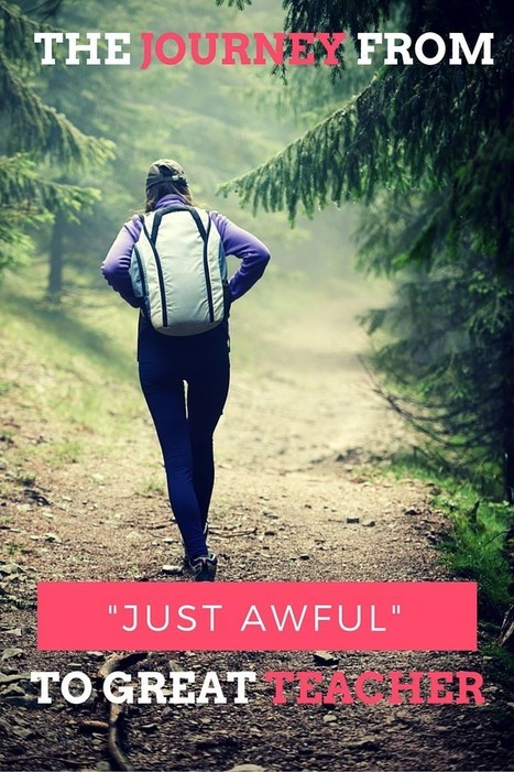 """The Journey from """"Just Awful"""" to Great Teacher 