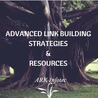 Advanced Link Building Strategies & Resources