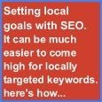 Setting local goals with SEO. Make sure locally targeted keywords are there. | Small Business Marketing | Scoop.it