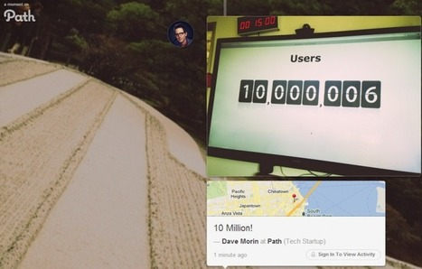 Path, the private social network, passes 10 million registered users | New Media Technology | Scoop.it