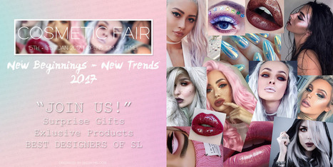 COSMETIC FAIR / JAN 2017 | 亗 Second Life Freebies Addiction & More 亗 | Scoop.it