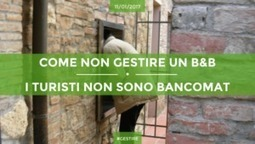 Come NON Gestire Un Bed And Breakfast: I Turisti Non Sono Bancomat | Siamo Al Completo Magazine | Scoop.it