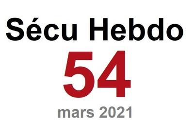Sécu Hebdo 54 du 13 mars 2021