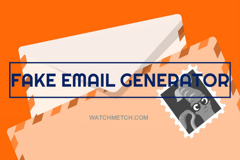 Fake Email Address Generator' in WatchMeTech | Scoop it