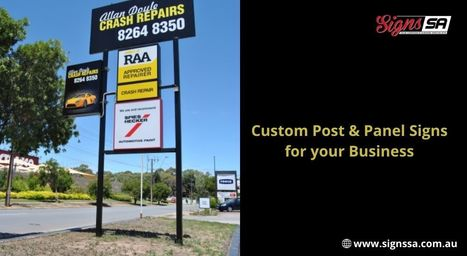 Custom Post and Panel Signs for your Business   Signssa   Scoop.it