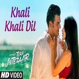 Khali Khali Dil 2017 Song Download In Songs Scoop It